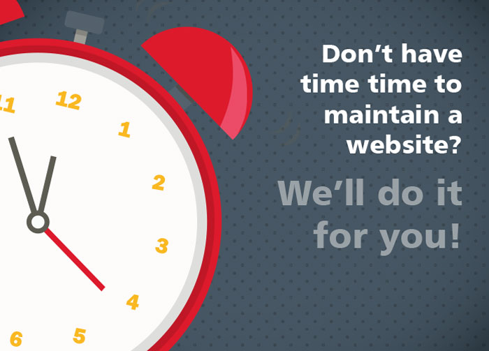 Don't have time to maintain a website. We'll do it for you.